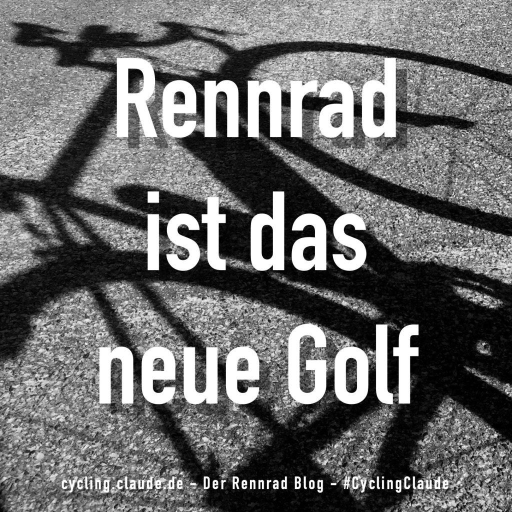 Rennrad ist das neue Golf
