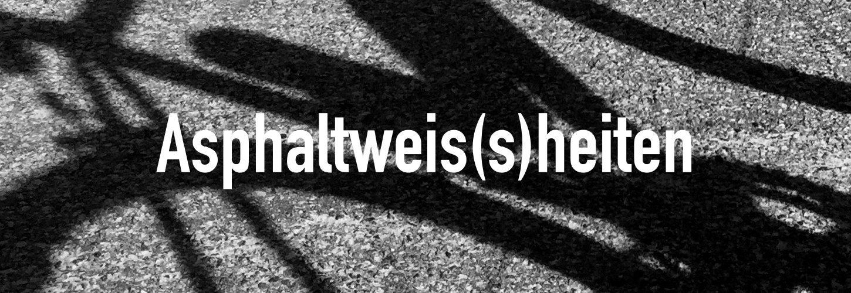 Asphaltweis(s)heiten