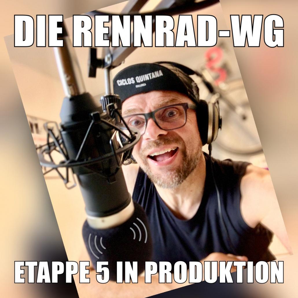 Die Rennrad-WG Podcast Etappe 5