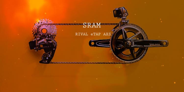 SRAM RIVAL eTAP AXS